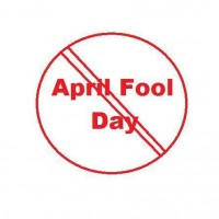 Who's fooling who???…April Fool's Day